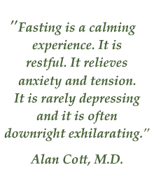 Alan Cott M.D. quote on fasting