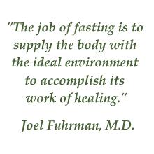 Fuhrman fasting quote