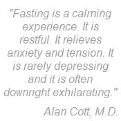Alan Cott quote on fasting