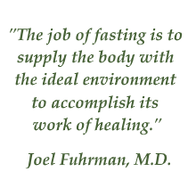 Fuhrman quote on fasting
